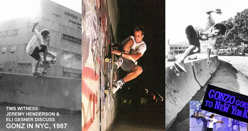 TWS Witness: Gonz in NYC 1987 with Jeremy Henderson and Eli Gesner