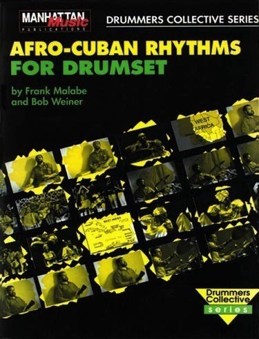 Alfred Music Afro-Cuban Rhythms for Drumset