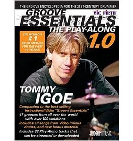 Hal Leonard Groove Essentials - The Play-Along A Complete Groove Encyclopedia for the 21st Century Drummer by Tommy Igoe featuring music from the Groove Essentials Poster and DVD For all Level Drummers Percussion