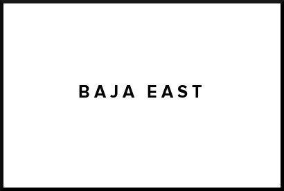 Baja East
