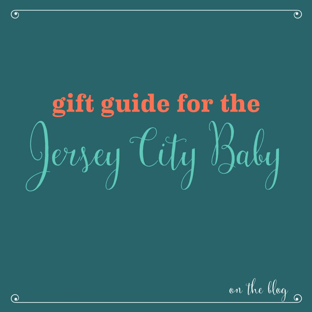 Holiday Gift Guide for the New Jersey Baby