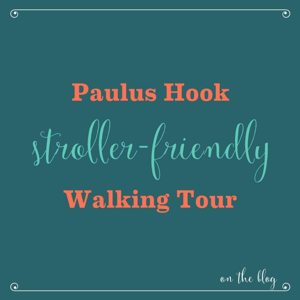 Stroller-Friendly Historical Walking Tour of Paulus Hook