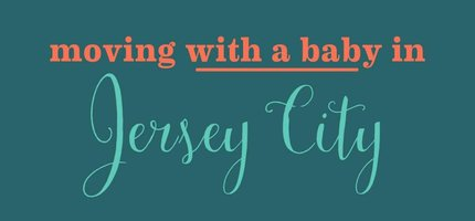Moving (with a baby) in Jersey City?