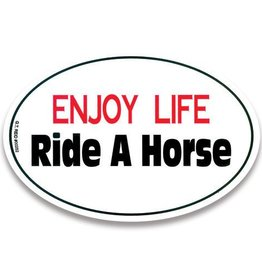GT Reid Enjoy Life Ride a Horse Sticker
