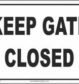 Arrent Enterprises, LLC Keep Gate Closed - Metal