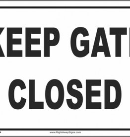 Arrent Enterprises, LLC Keep Gate Closed - Metal
