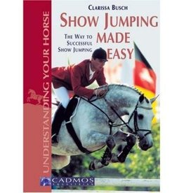 Understanding Your Horse - Show Jumping Made Easy