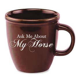 GT Reid Coffee Mug - Ask Me About My Horse - 15 oz
