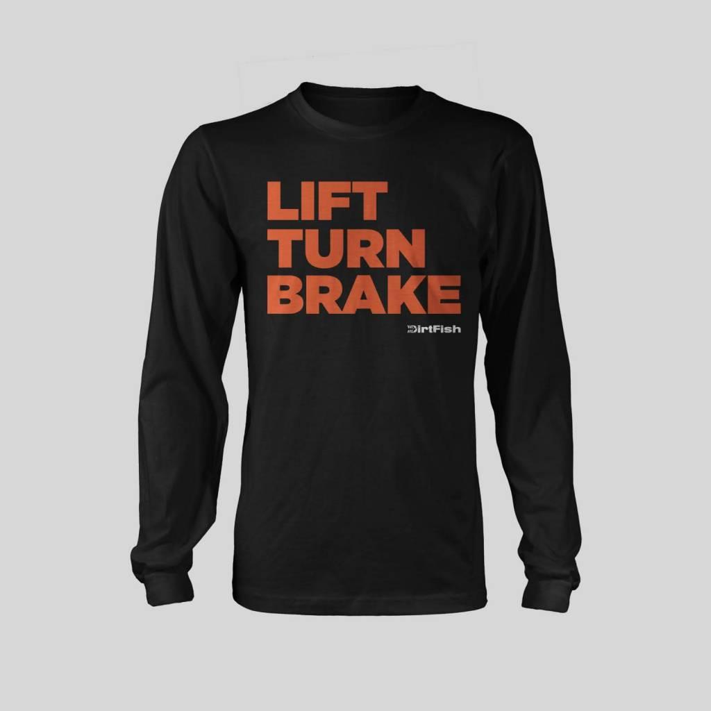 Lift, Turn, Brake