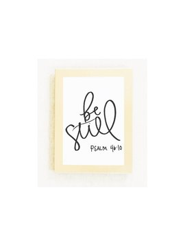 5x7 Card / Print : Be Still