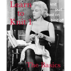 Learn to Knit 1 Class - The Basics