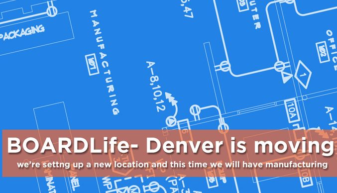 BOARDLife- Denver is Moving!