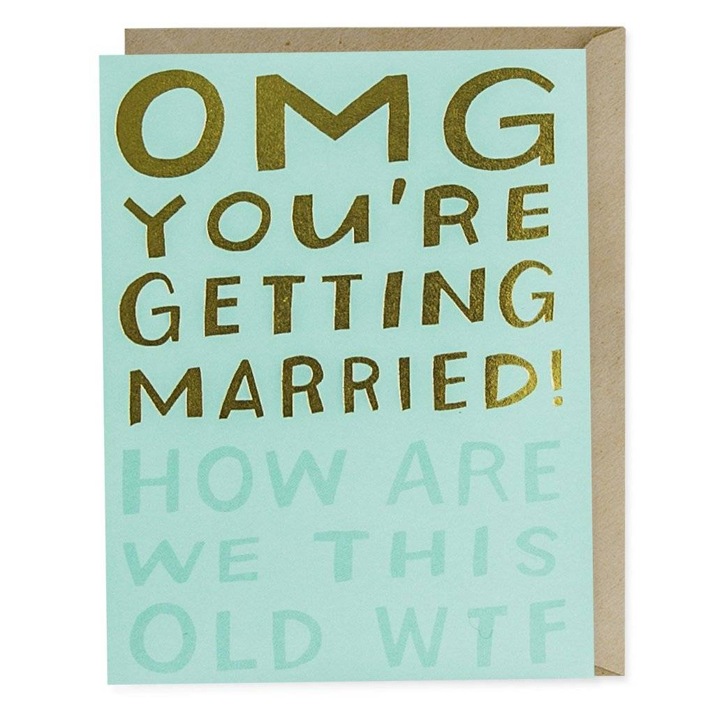 Emily McDowell OMG Married WTF Foil