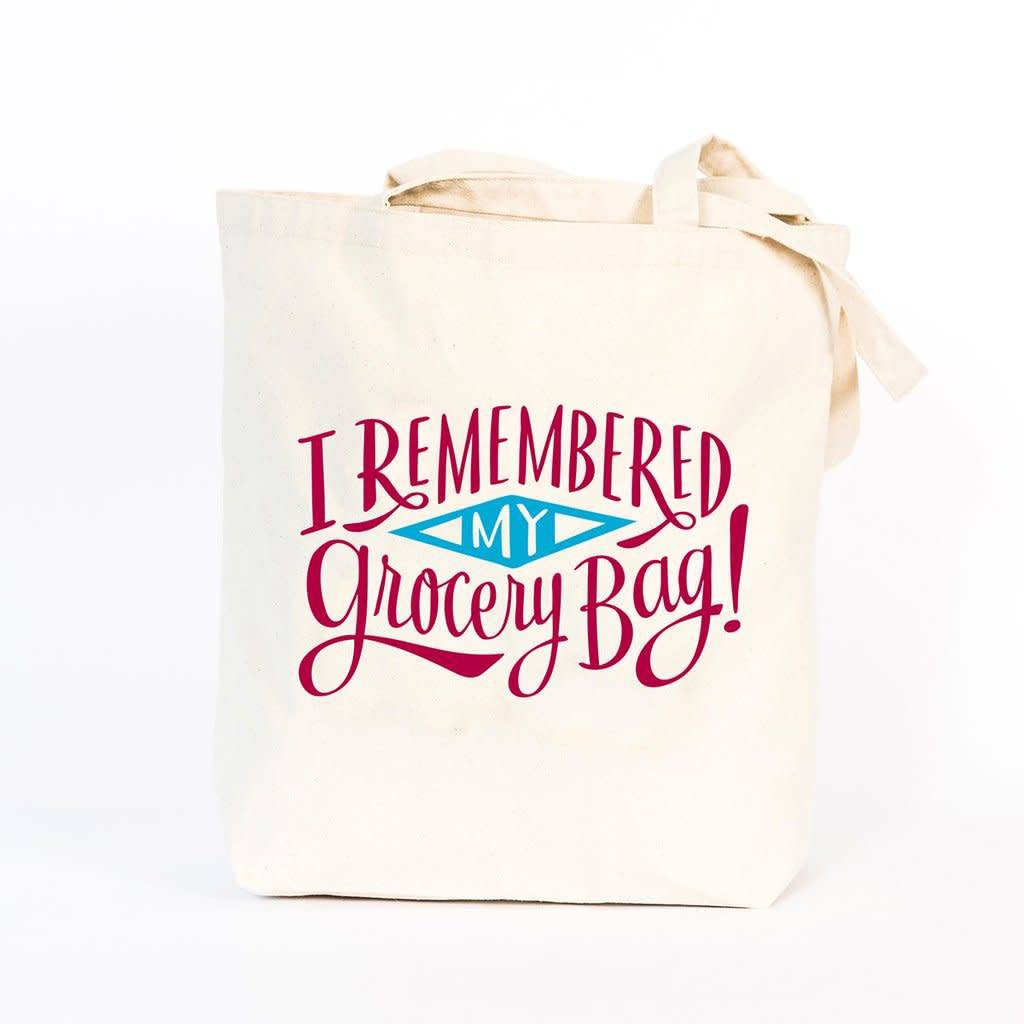 Emily McDowell Tote - I Remembered My Grocery Bag