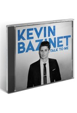 Kevin Bazinet Album CD Talk to me Kevin Bazinet