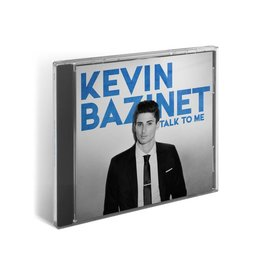 Album CD Talk to me Kevin Bazinet