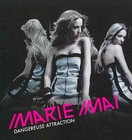 Marie-Mai Album #2 CD Dangereuse Attraction - Marie-Mai