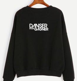 Chandail Ouaté Noir Unisexe à col rond Danser pour Gagner