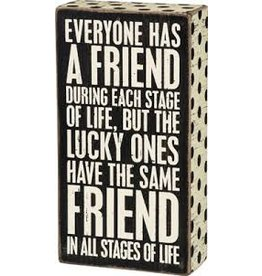 All Stages Friend Sign
