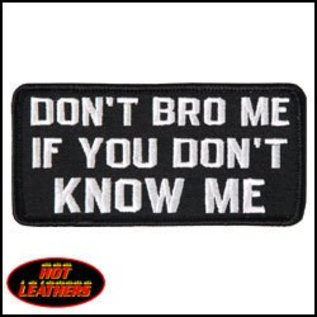 Hot Leather Patch Don't Bro Me 4in