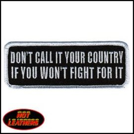 Hot Leather Patch Don't Call It You Countr 4in