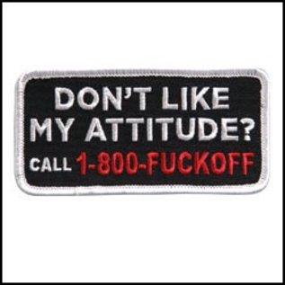 Hot Leather Patch Don?t Like My Attitude 4in