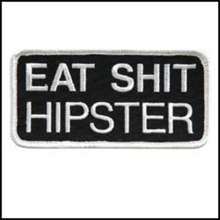 Hot Leather Patch Eat Shit Hipster 4in