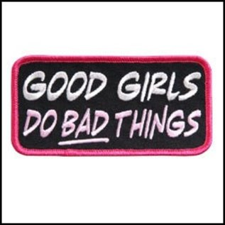 Hot Leather Patch Good Girls Do Bad Things 4in