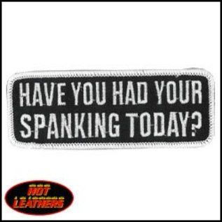 Hot Leather *DISC Patch Had Your Spanking Today 4in