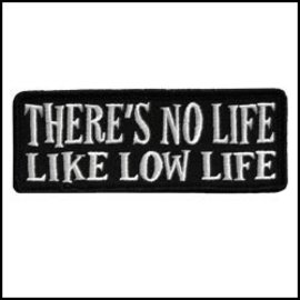 Hot Leather Patch No Life Like Low Life 4in