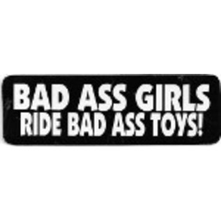 Real Company HS-Badd Ass Girls Ride Bad Toys