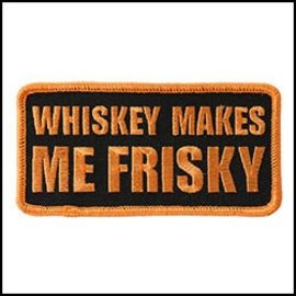 Hot Leather Patch Whiskey Makes Me Friskey 4in