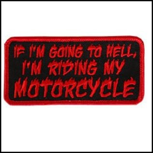 Hot Leather *DISCV Patch If Im Going To Hell 4in