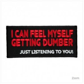 Patch Stop Patch Feel Myself Dumber 4in