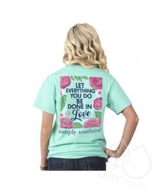 Simply Southern Be Done In Love Tee