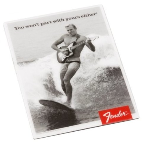 Fender ''You Won't Part with Yours Either'' Surfer Magnet