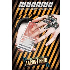 Aaron Fisher Machine by Aaron Fisher (M10)