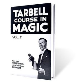 E-Z Magic Book - Tarbell Course in Magic Volume 7 by Harlan Tarbell (M7)