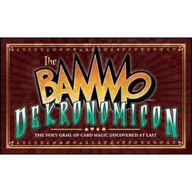 Bob Dekronomicon Bammo Dekronomicon by Bob Farmer (m10)
