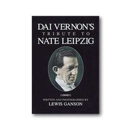 L and  L Publishing Book - Dai Vernon's Tribute to Nate Leipzig by Lewis Ganson (M7)