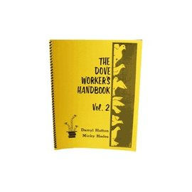 Hades Publications Book - Dove Worker's Handbook Vol 2 by Darryl Hutton and Micky Hades (M7)