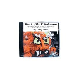 Fooled Ya Attack of the 50 Foot Demon CD by Larry Moss