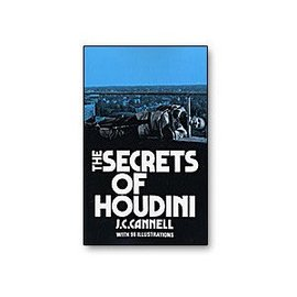 Dover Publications Book - The Secrets of Houdini by J.C. Cannell (M7)