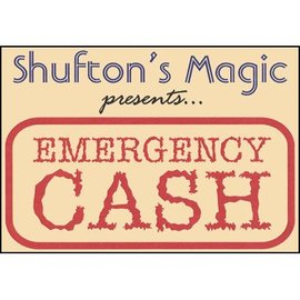 Shufton's Magic Emergency Cash by Steve Shufton (M10)