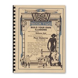 Illusion Systems Book - Illusion Systems/Build Your Own Illusions Book 2 by Paul Osborne (M7)