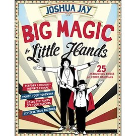 Workman Publishing Company Big Magic for Little Hands by Joshua Jay - Book
