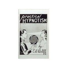 D. Robbins Practical Hypnotism  by Ed Wolff