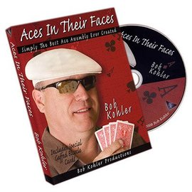 Bob Kohler Card - Aces In Their Faces, DVD w/Cards by Bob Kohler (M10)