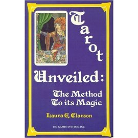 U.S. Games Book - Tarot Unveiled: The Method to Its Magic by Laura Clarson (M7)
