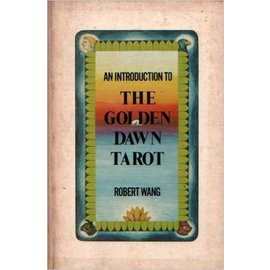 Samuel Weiser Inc. Book - USED An Introduction to the Golden Dawn Tarot by Robert Wang (M7)